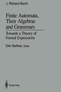 Finite Automata, Their Algebras and Grammars