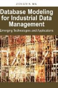 Database Modeling for Industrial Data Management: Emerging Techn