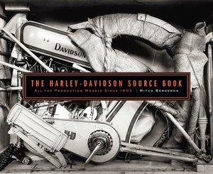 The Harley-Davidson Source Book: All the Production Models Since
