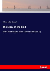 The Story of the Iliad