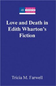 Love and Death in Edith Wharton's Fiction