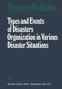 Types and Events of Disasters Organization in Various Disaster S
