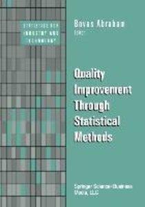 Quality Improvement Through Statistical Methods