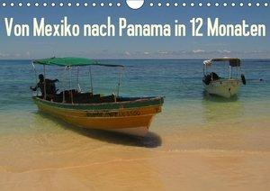 Von Mexiko nach Panama in 12 Monaten