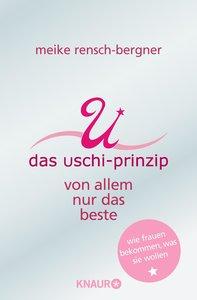 Das Uschi-Prinzip