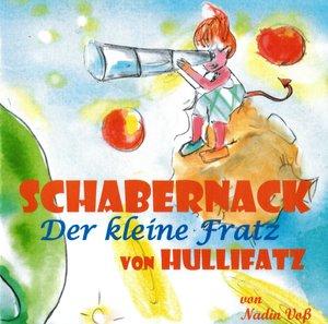 Schabernack - Der kleine Fratz von Hullifatz
