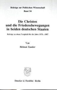 Die Christen und die Friedensbewegungen in beiden deutschen Staa
