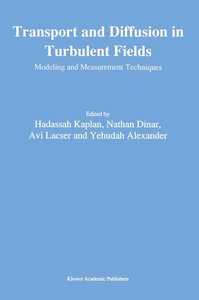 Transport and Diffusion in Turbulent Fields