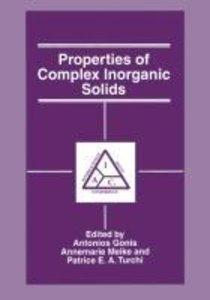Properties of Complex Inorganic Solids