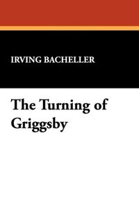 The Turning of Griggsby
