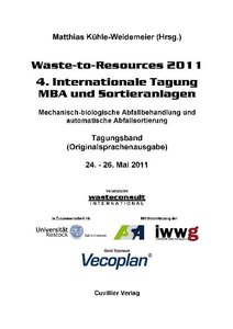 Waste-to-Resources 2011 - 4. Internationale Tagung MBA und Sorti