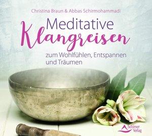 Meditative Klangreise zum Wohlfühlen, Entspannen und Träumen, 1