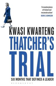 Thatcher\'s Trial