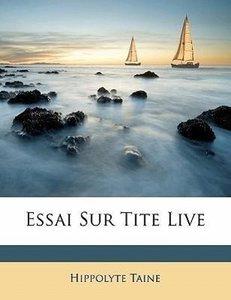 Essai Sur Tite Live