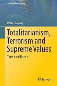 Totalitarianism, Terrorism and Supreme Values