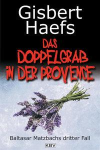 Das Doppelgrab in der Provence