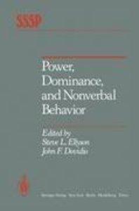 Power, Dominance, and Nonverbal Behavior