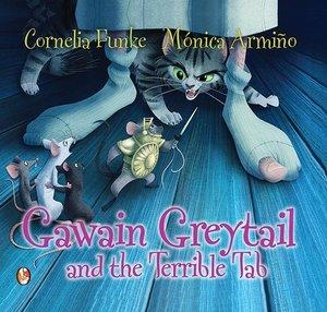 Gawain Greytail and the Terrible Tab