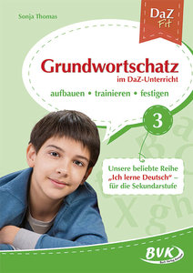 DaZ Fit: Grundwortschatz im DaZ-Unterricht 03 (Deutsch als Zweit