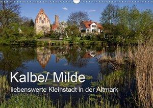 Kalbe/ Milde - liebenswerte Kleinstadt in der Altmark (Wandkalen