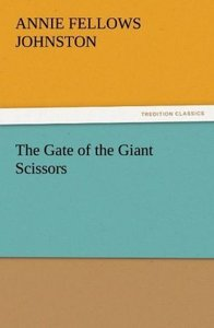 The Gate of the Giant Scissors
