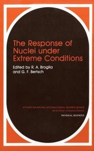The Response of Nuclei under Extreme Conditions