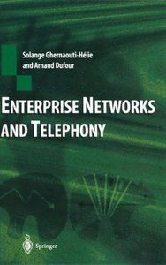 Enterprise Networks and Telephony