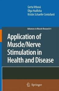 Application of Muscle/Nerve Stimulation in Health and Disease