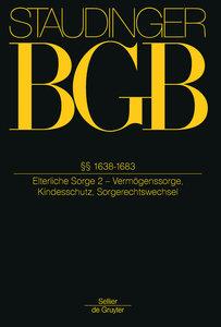 BGB §§ 1638-1683. (Elterliche Sorge 2 - Vermögenssorge, Kindessc