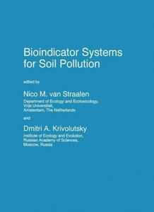 Bioindicator Systems for Soil Pollution