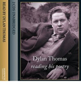 Dylan Thomas Reading His Poetry Unabridged