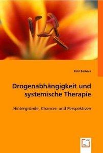 Drogenabhängigkeit und systemische Therapie