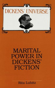 Marital Power in Dickens\' Fiction