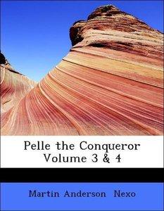 Pelle the Conqueror Volume 3 & 4