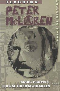 Teaching Peter McLaren