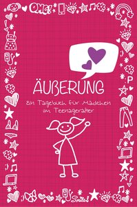 Äuberung Ein Tagebuch für Mädchen im Teenageralter