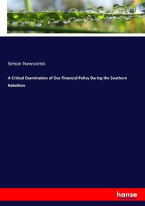A Critical Examination of Our Financial Policy During the Southe
