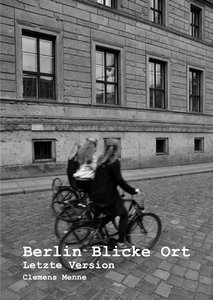 Berlin Blicke Ort Letzte Version