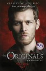 The Originals: 01: The Rise