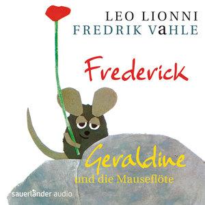 Frederick / Geraldine und die Mauseflöte