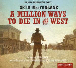 A Million Ways To Die In The W