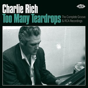 Too Many Teardrops-Complete Groove & Rca Rec.