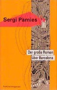 Der große Roman über Barcelona