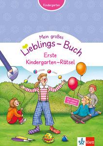 Mein Lieblings-Buch Erste Kindergarten-Rätsel