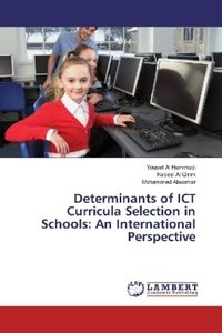 Determinants of ICT Curricula Selection in Schools: An Internati