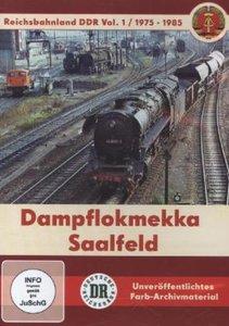 Dampflokmekka Saalfeld 1975-1985 - Reichsbahnland DDR Vol. 1