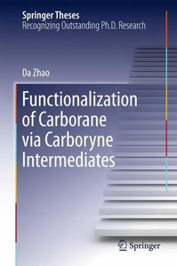 Functionalization of Carborane via Carboryne Intermediates