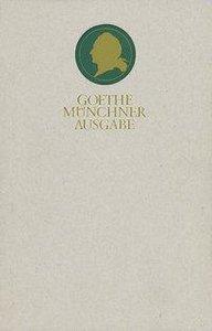 Sämtliche Werke 19. Münchner Ausgabe. Gespräche mit Goethe in de