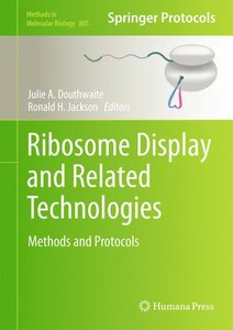Ribosome Display and Related Technologies