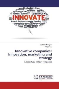 Innovative companies! Innovation, marketing and strategy